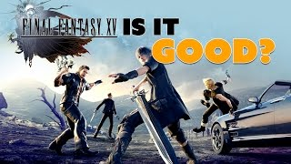 Download Final Fantasy XV: IS IT GOOD? - The Know Game News Video