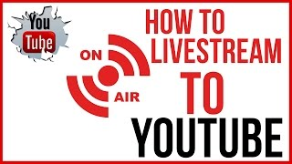 Download How To Live Stream On YouTube - Start To FInish Video