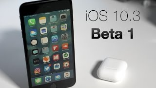 Download iOS 10.3 Beta 1 - What's New? Video