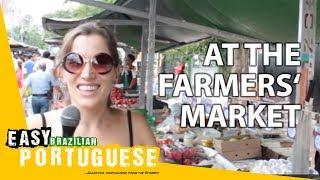 Download At the Farmers' Market | Easy Brazilian Portuguese 38 Video