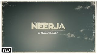 Download Neerja | Official Trailer | Sonam Kapoor | Shabana Azmi Video