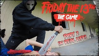 Download Friday the 13th: The Game *Part 2* In Real Life! Video
