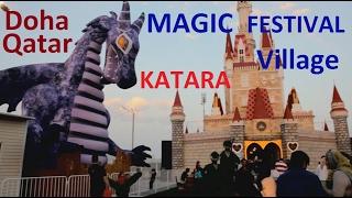 Download Magical Festival Village Doha Qatar at Katara Video
