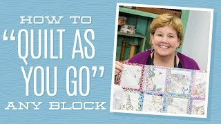 Download How to ″Quilt As You Go″ Any Block! Video