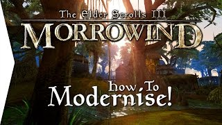 Download Modernising Morrowind ► How To Install Morrowind Overhaul, Rebirth & Tamriel Rebuilt! Video