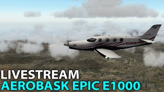 Download [Livestream] Aerobask Epic E1000 in X-Plane 10 on PilotEdge | 2016-07-01 Video