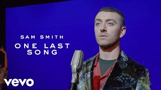 Download Sam Smith - One Last Song Video