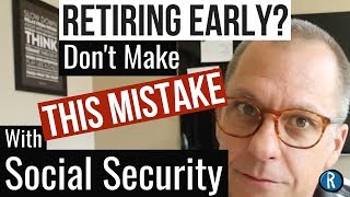 Download Want to Retire Early? Don't Make this BIG Social Security Mistake Video