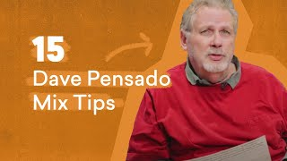 Download 15 Dave Pensado Mix Tips Every Producer Should Know Video
