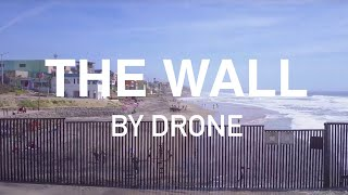 Download THE WALL BY DRONE Video