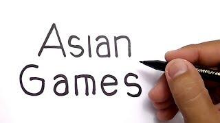 Download KEREN, CARA MENGGAMBAR KATA ASIAN GAMES menjadi GAMBAR AJAIB Video