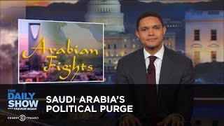 Download Saudi Arabia's Political Purge: The Daily Show Video