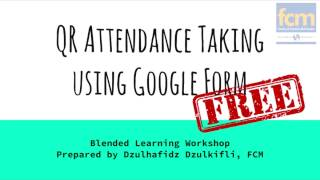 Download QR Attendance Using Google Drive with QR Codes Generator Add-ons Video