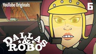 Download Ep 6 - Dallas & Robo ″Le Mars″ Video