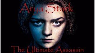 Download Arya Stark: The Ultimate Assassin (seasons 1-6) Video