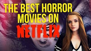 Download The Best Horror Movies on Netflix Video