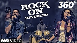 Download ROCK ON REVISITED 360° Video Song | Rock On 2 | Farhan, Shraddha, Arjun, Purab Video
