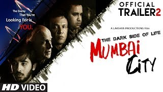 Download Official Movie Trailer 2 : THE DARK SIDE OF LIFE – MUMBAI CITY Video