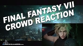 Download E3 2015 - Final Fantasy 7 Remake, Crowd Reaction Video