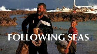 Download Following Seas - Trailer Video