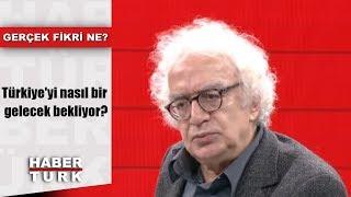 Download Gerçek Fikri Ne? - 30 Kasım 2018 (Türkiye'yi nasıl bir gelecek bekliyor?) Video