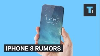 Download iPhone 8 rumors indicate it may blow everyone away Video
