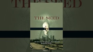 Download The Seed Video