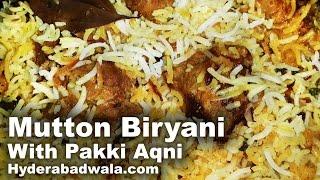Download Hyderabadi Dum Biryani Recipe Video in HINDI - URDU - ( Mutton ) Pakki Aqni Video