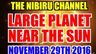 Download LARGE PLANET NEAR THE SUN on November 29th 2016 Video