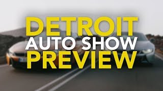 Download 2018 Detroit Auto Show Preview: All the New Car Debuts to Expect Video