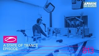 Download A State Of Trance Episode 813 (#ASOT813) Video