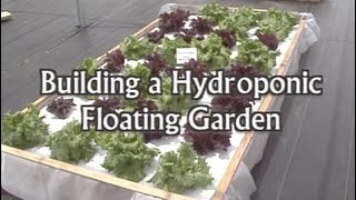 Download Building a Floating Hydroponic Garden Video
