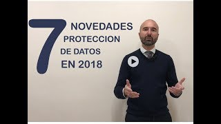 Download 7 novedades en Protección de Datos para 2018 Video
