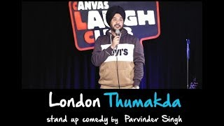 Download London Thumakda | Maine London Jana Hai | Stand Up Comedy by Parvinder Singh Video