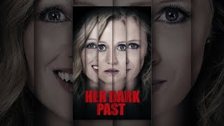 Download Her Dark Past Video