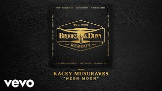 Download Brooks & Dunn - Neon Moon (with Kacey Musgraves [Audio]) Video