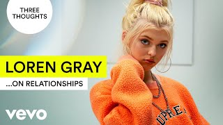 Download Loren Gray - Three Thoughts...On Relationships Video
