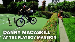 Download Danny MacAskill at the Playboy Mansion Video