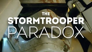 Download The Stormtrooper Paradox Video