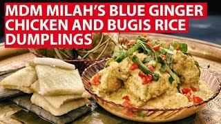 Download Mdm Milah's Blue Ginger Chicken and Bugis Rice Dumplings | Vanishing Home Recipes | CNA Insider Video