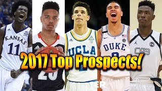 Download Top 10 Prospects for the 2017 NBA Draft! Video