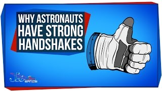 Download Why Astronauts Have Strong Handshakes Video