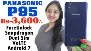 Download Panasonic P95 , BEST BUDGET PHONE - Unboxing & Overview - In Hindi Video