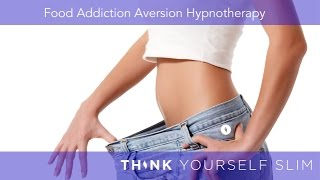 Download Food Addiction Hypnosis - Powerful Aversion Therapy   Think Yourself Slim Video