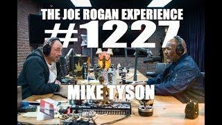 Download Joe Rogan Experience #1227 - Mike Tyson Video