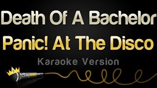 Download Panic! At The Disco - Death Of A Bachelor (Karaoke Version) Video