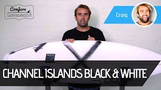 Download Channel Islands Surfboards Black & White Surfboard Review | Compare Surfboards Video