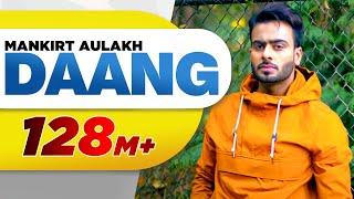 Download Daang (Full Video)  Mankirt Aulakh MixSingh Deep Kahlon Sukh Sanghera Latest Punjabi Song 2017 Video