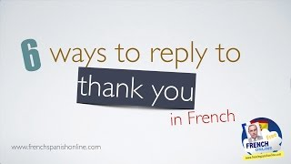 Download 6 Ways to say You are welcome in French Video