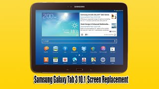Download Samsung Galaxy Tab 3 10.1 Screen Replacement Video